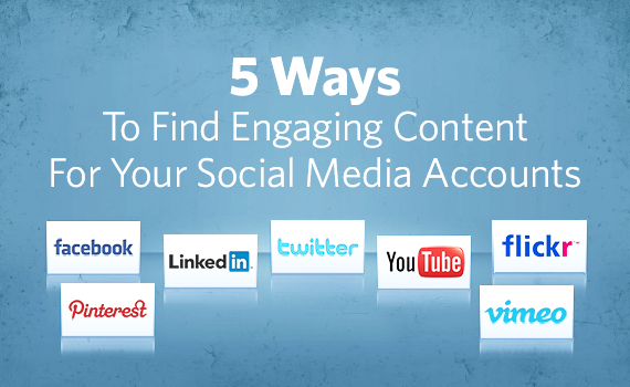 How to find engaging content for your social media accounts